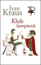 Ivan Kraus: Klub šampionů