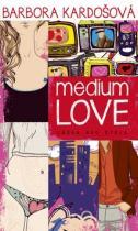 Barbora Kardošová: Medium Love