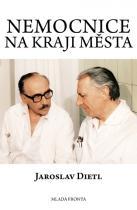 Jaroslav Dietl: Nemocnice na kraji města, 5. vydání