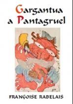 Markéta Křečková: Gargantua a Pantagruel