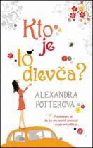 Alexandra Potter: Kto je to dievča?