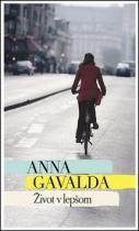 Anna Gavalda: Lepší život