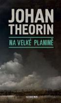 Johan Theorin: Na velké planině