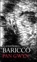 Alessandro Baricco: Pan Gwyn