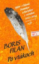 Boris Filan: Po vtákoch + CD