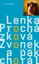 Lenka Procházková: Zvonek a pak chorál