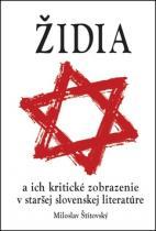 Kolektiv autorů: Židia a ich kritické zobrazenie v staršej slovenskej literatúre