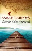 Sarah Larková: Ostrov tisíce pramenů