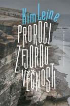 Kim Leine: Proroci z fjordu věčnosti