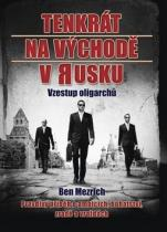 Ben Mezrich: Tenkrát na východě v Rusku