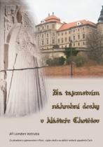 Jiří Votruba: Za tajemstvím náhrobní desky v klášteře