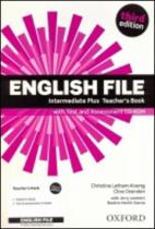 English File Third Edition Intermediate Plus Teacherƒs Book with Test and Assess
