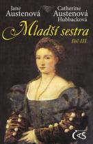 Jane Austenová: Mladší sestra Díl III.