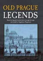 Alena Wagnerová: Old Prague Legends