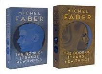 Michel Faber: The Book of Strange New Things