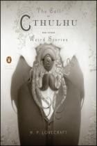 Howard Phillips Lovercraft: The Call of Cthulhu and Other Weird Stories