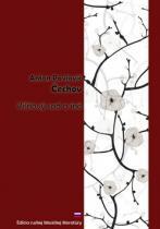 Anton Pavlovič Čechov: Višňový sad a iné