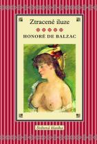 Honoré De Balzac: Ztracené iluze