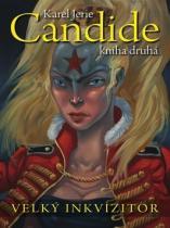 Karel Jerie: Candide 2 - Velký inkvizitor