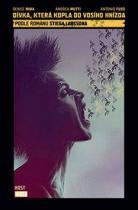 Denise Mina: Dívka, která kopla do vosího hnízda