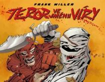 Frank Miller: Teror ve jménu víry