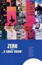 Aleš Kot: Zero 2 - V srdci všeho