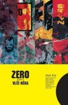 Aleš Kot: Zero 3 - Vlčí něha