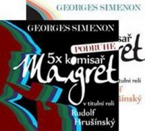 5x komisař Maigret + 5x komisař Maigret podruhé - Radoslav Brzobohatý