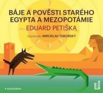 Báje a pověsti starého Egypta a Mezopotámie - Miroslav Táborský