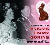 Enigma Emmy Göring - Werner Fritsch