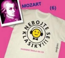 Nebojte se klasiky! 6 Wolfgang Amadeus Mozart - Wolfgang Amadeus Mozart