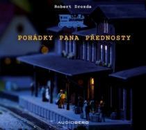 Pohádky pana přednosty - Robert Drozda