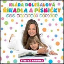 Říkadla a písničky pro nejmenší dětičky - Klára Doležalová