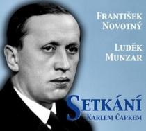 Setkání s Karlem Čapkem - František Novotný