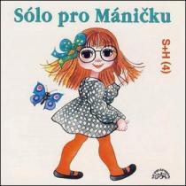 Sólo pro Máničku - Divadlo S + H
