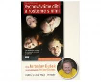 Vychováváme děti a rosteme s nimi - Jaroslav Dušek