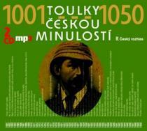 Toulky českou minulostí 1001-1050 - Josef Veselý