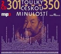Toulky českou minulostí 301-350 - Iva Valešová