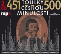 Toulky českou minulostí 451-500 - Iva Valešová
