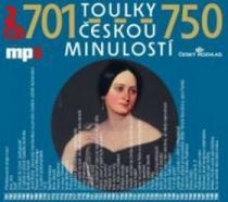 Toulky českou minulostí 701-750 - Iva Valešová