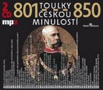 Toulky českou minulostí 801-850 - Josef Veselý
