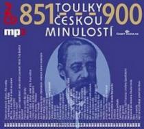 Toulky českou minulostí 851-900 - Vladimír Krátký