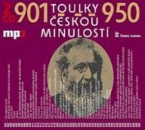 Toulky českou minulostí 901-950 - Iva Valešová