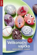 Anagram Velikonoční vajíčko Různé způsoby zdobení