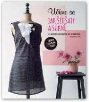 Svojtka&Co. Učíme se jak šít šaty a sukně