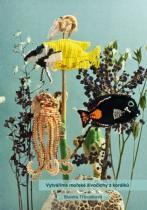 Élysion Vytváříme mořské živočichy z korálků