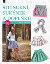 Zoner Press Šití sukní sukýnek a doplňků krok za krokem