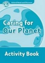Oxford Read and Discover Level 6: Caring for Our Planet Activity Book