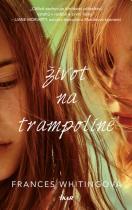 Život na trampolíně - Frances Whiting