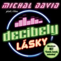 Decibely lásky (Písně z filmu) - Michal David